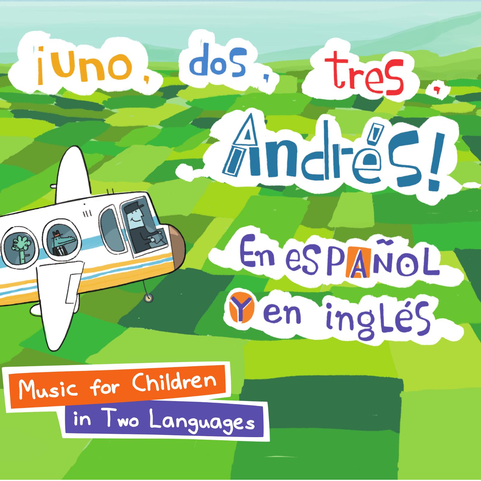 Uno, dos, tres, Andrés en español y en inglés